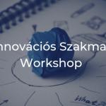 innovacios-szakmai-workshop